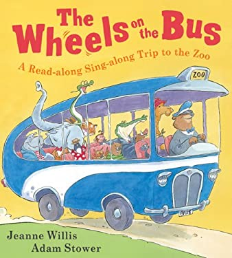 The Wheels on the Bus: A Read-Along Sing-Along Trip to the Zoo 9780764164910
