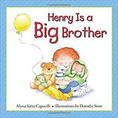Henry Is a Big Brother (Hannah & Henry Series) 22608058