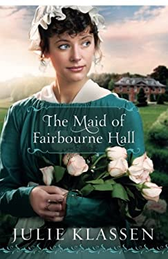 The Maid of Fairbourne Hall 9780764207099