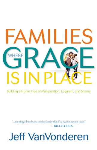 Families Where Grace Is in Place 9780764207938