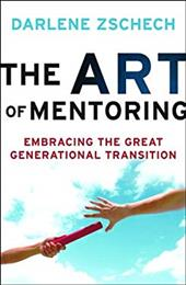 The Art of Mentoring: Embracing the Great Generational Transition 16452087