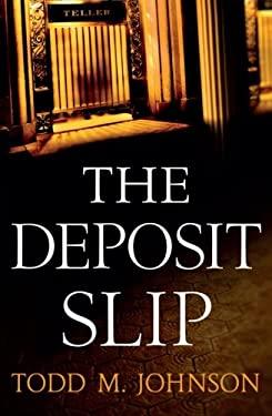 The Deposit Slip 9780764209864