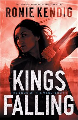 Kings Falling (The Book of the Wars)