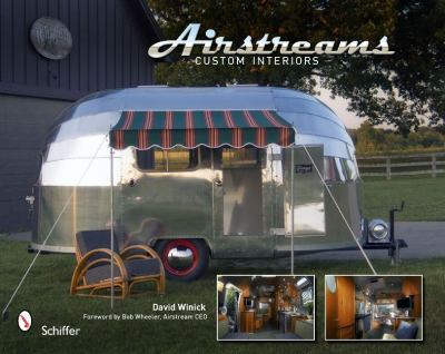 Airstreams: Custom Interiors 9780764335396