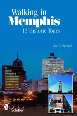 Walking in Memphis: 16 Historic Tours 9780764335648