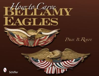 How to Carve Bellamy Eagles 9780764335723