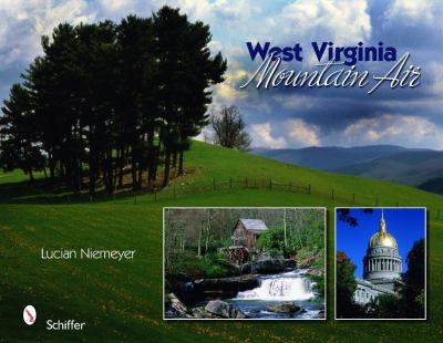 West Virginia: Mountain Air 9780764336072