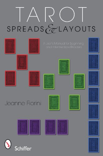 Tarot Spreads & Layouts: A User's Manual for Beginning and Intermediate Readers 9780764336294