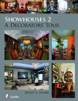 Showhouses 2: A Decorators' Tour 9780764336492