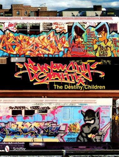 New York City Graffiti: The Destiny Children 9780764337208