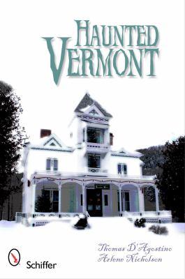 Haunted Vermont 9780764337499
