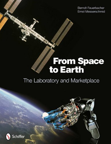 From Space to Earth: Laboratory and Marketplace 9780764337765