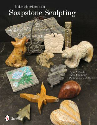 Introduction to Soapstone Sculpting 9780764337819