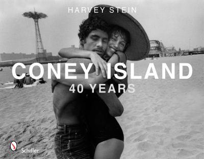 Coney Island: 40 Years, 1970-2010 9780764337963