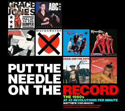 Put the Needle on the Record: The 1980s at 45 Revolutions Per Minute 9780764338311