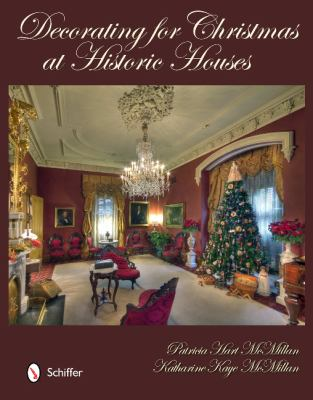 Decorating for Christmas at Historic Houses 9780764338397