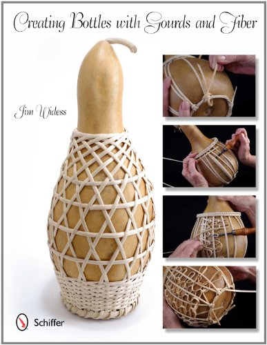 Creating Bottles with Gourds & Fiber 9780764338663
