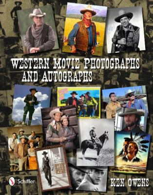 Western Movie Photographs and Autographs 9780764339349