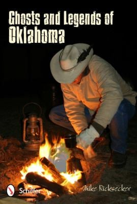 Ghosts and Legends of Oklahoma 9780764339431