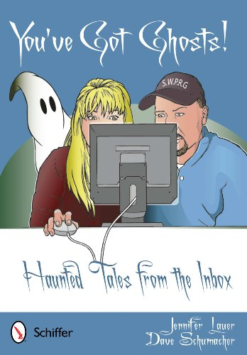 You've Got Ghosts!: Haunted Tales from the Inbox 9780764339455