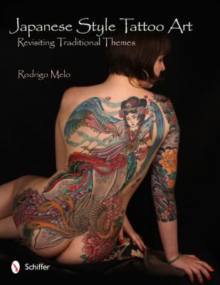 Japanese Style Tattoo Art: Revisiting Traditional Themes 9780764339462
