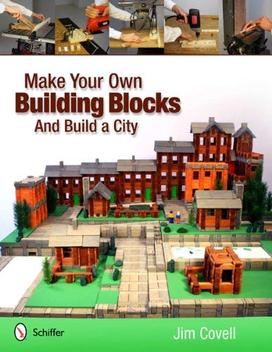 Make Your Own Building Blocks and Build a City 9780764339660