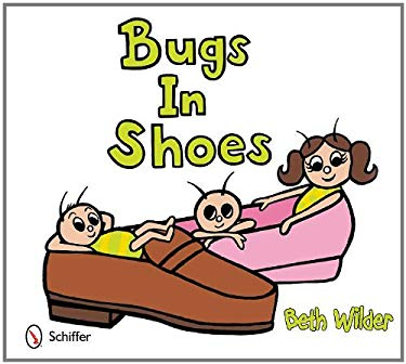 Bugs in Shoes 9780764339677