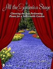 All the Garden's a Stage: Choosing the Best Performing Plants for a Sustainable Garden 16452151