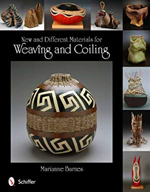 New and Different Materials for Weaving and Coiling 9780764339929