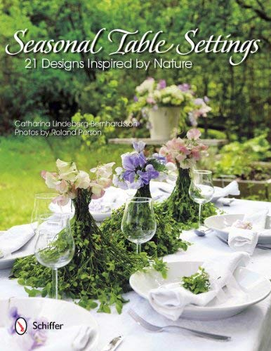 Seasonal Table Settings: 21 Designs Inspired by Nature 9780764340185