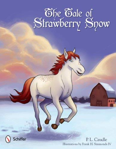 The Tale of Strawberry Snow 9780764340765