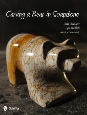 Carving a Bear in Soapstone 9780764340840