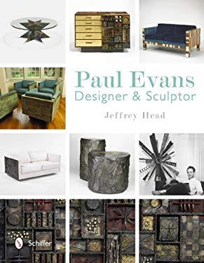 Paul Evans: Designer & Sculptor 9780764341663