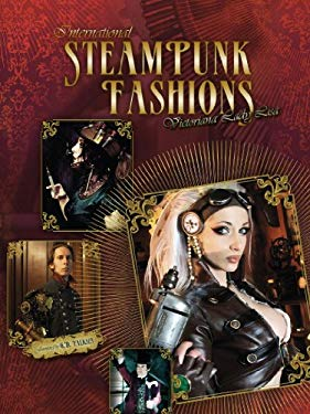 International Steampunk Fashions 9780764342073