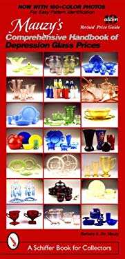 Mauzy's Comprehensive Handbook of Depression Glass Prices 9780764342806