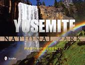Yosemite National Park: Past and Present 20577023