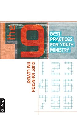 The 9: Best Practices for Youth Ministry 9780764441349