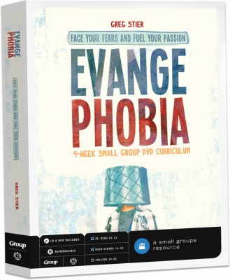 EvangePhobia 4-Week Small Group DVD Curriculum: Face Your Fears and Fuel Your Passion [With CDROM] 9780764466694