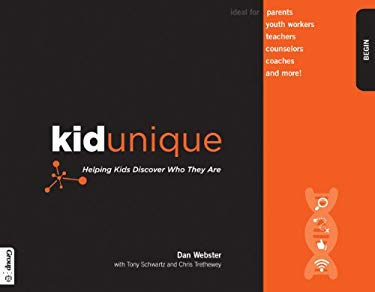 Kidunique: Helping Kids Discover Who They Are 9780764466823