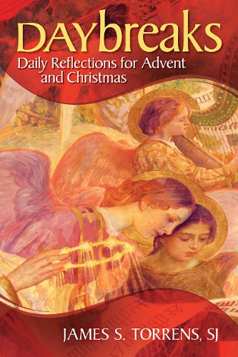 Daybreaks: Daily Reflections for Advent and Christmas 9780764819759