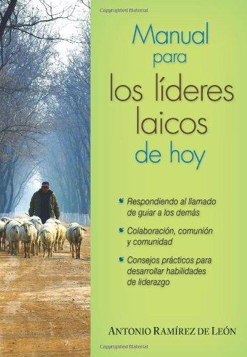 Manual Para Los Lideres Laicos de Hoy 9780764820489