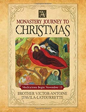 A Monastery Journey to Christmas 9780764820816
