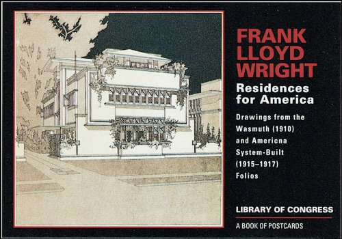 Frank Lloyd Wright: Residences for America: Drawings from the Wasmuth (1910) and American System-Built (1915-1917) Folios 9780764936609