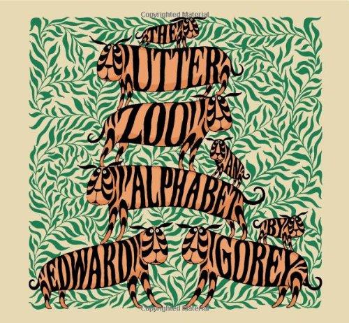 The Utter Zoo: An Alphabet 9780764955082