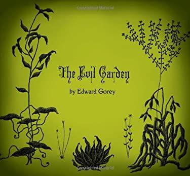 The Evil Garden 9780764958854