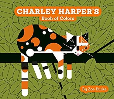 Charley Harper's Book of Colors (Charley Harper Board Books)