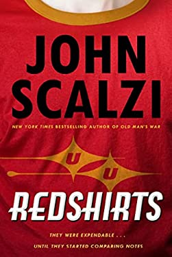 Redshirts: A Novel with Three Codas 9780765316998