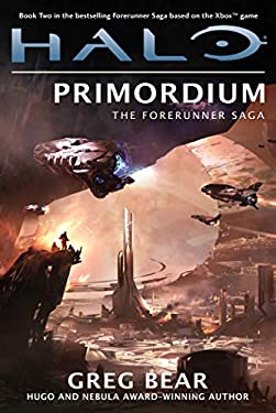 Halo: Primordium: Book Two of the Forerunner Saga 9780765323972