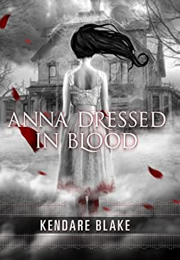 Anna Dressed in Blood 9780765328670