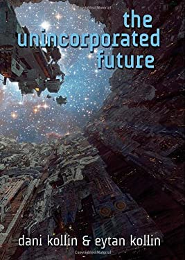The Unincorporated Future 9780765328816
